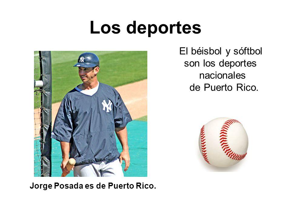 El béisbol y sóftbol son los deportes nacionales de Puerto Rico. Jorge Posada es de Puerto Rico. Los deportes