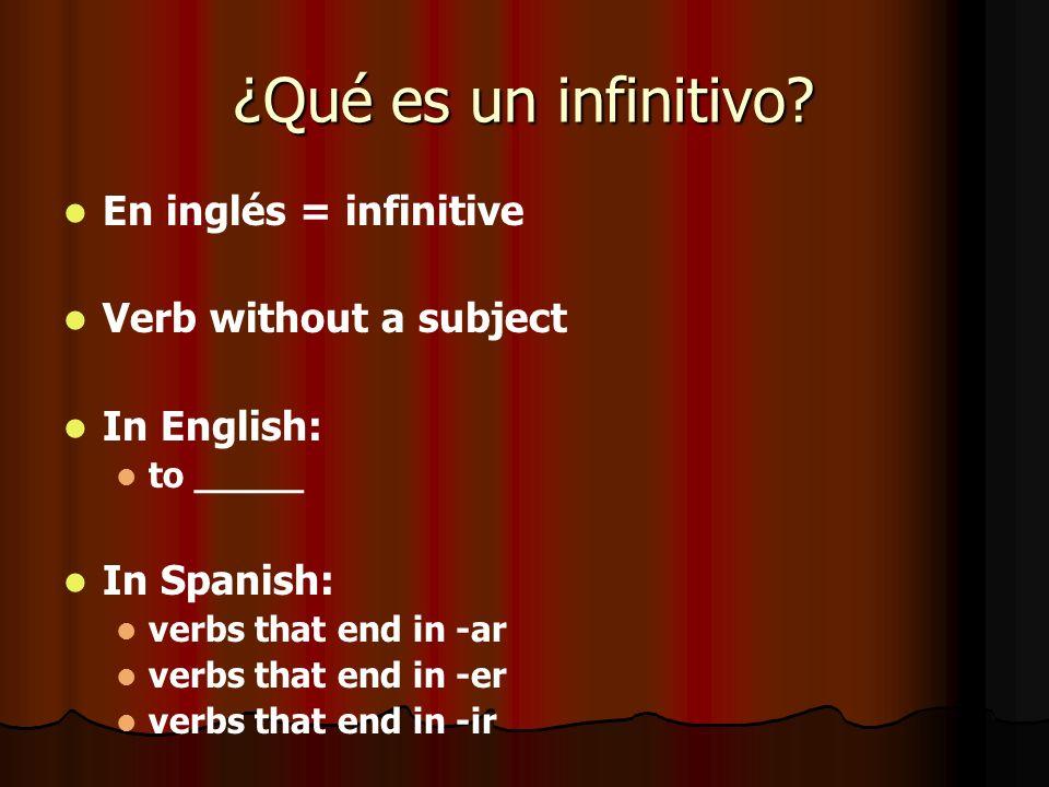 ¿Qué es un infinitivo.