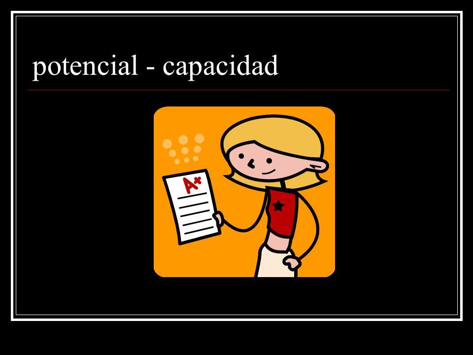 potencial - capacidad