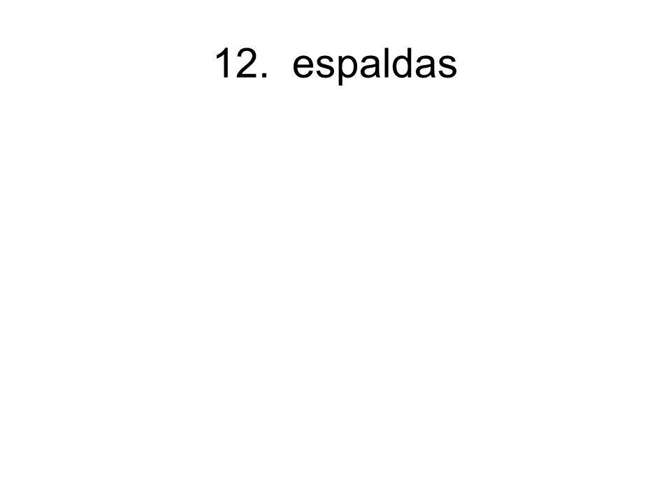 12. espaldas