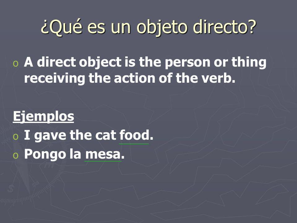 ¿Qué es un objeto directo.