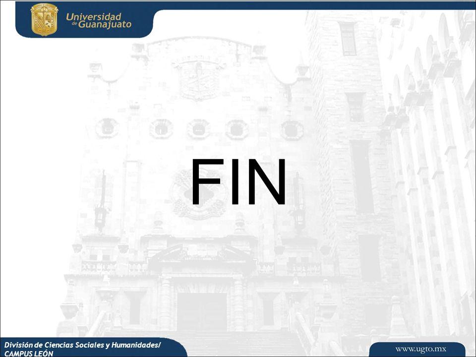 División de Ciencias Sociales y Humanidades/ CAMPUS LEÓN FIN