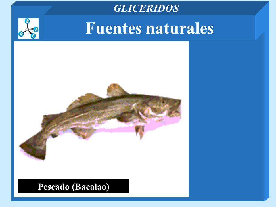 Pescado (Bacalao) Fuentes naturales GLICERIDOS