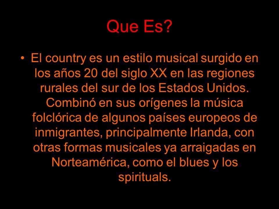 Lo Tradicional El country tradicional se tocaba esencialmente con instrumentos de cuerda, como la guitarra, el banjo, el violín sencillo (fiddle) y el bajo, aunque también intervenían frecuentemente el acordeón y la armónica.