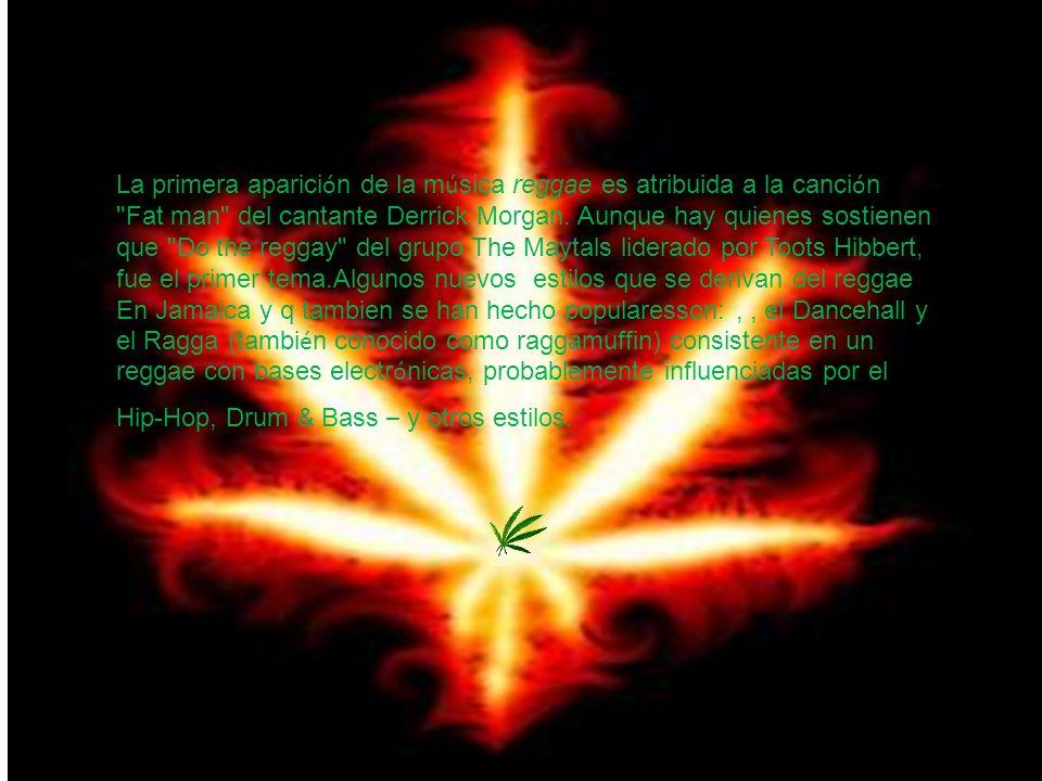 La La primera aparici ó n de la m ú sica reggae es atribuida a la canci ó n