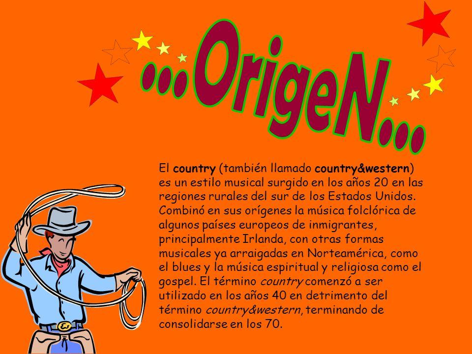 El country (también llamado country&western) es un estilo musical surgido en los años 20 en las regiones rurales del sur de los Estados Unidos. Combin