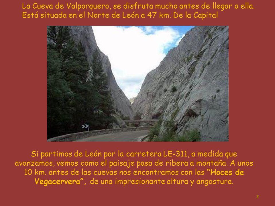 Lugares de León con interés (I) Cueva de Valporquero Clic para avanzarCon música 1