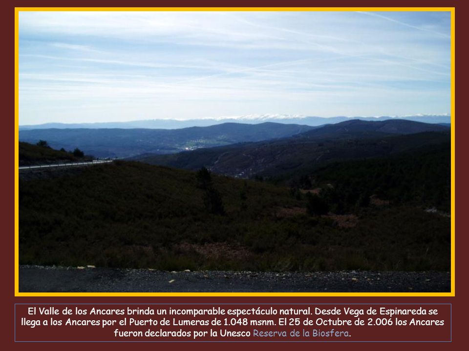 El Valle de los Ancares brinda un incomparable espectáculo natural.