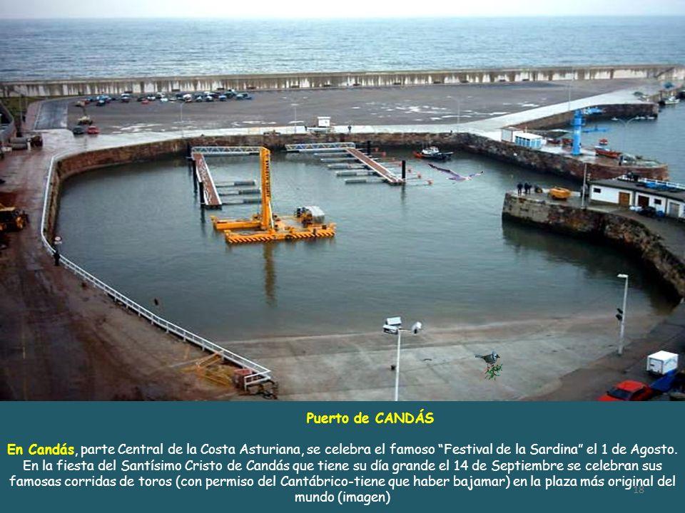 Puerto de TAZONES. Costa Centro Oriental, pertenece al concejo de VILLAVICIOSA a 25 km. De GIJÓN. Se dice que en TAZONES desembarcó Carlos V en su pri