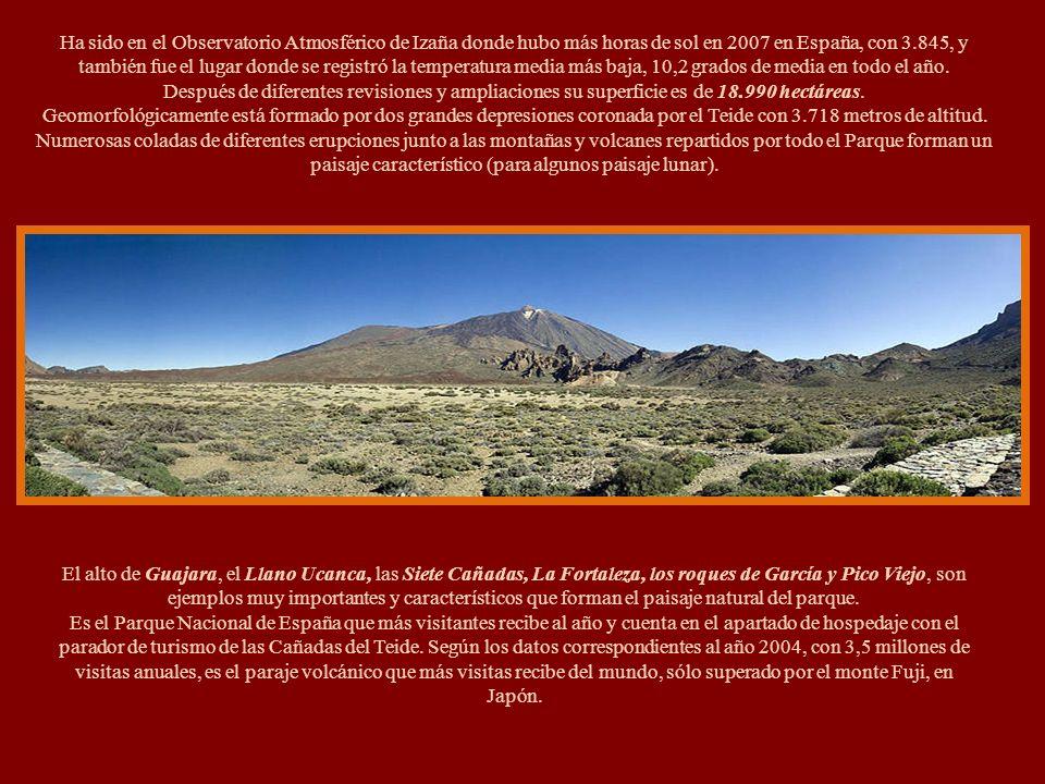 En el Parque Nacional del Teide, se encuentra el volcán del Teide que con sus 3.718 metros, es el pico más alto de Canarias, de España y de cualquier
