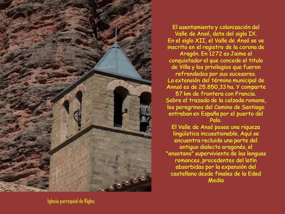 Situado en el pirineo aragonés, en la provincia de Huesca, es uno de los valles pirenaicos mejor conservados.