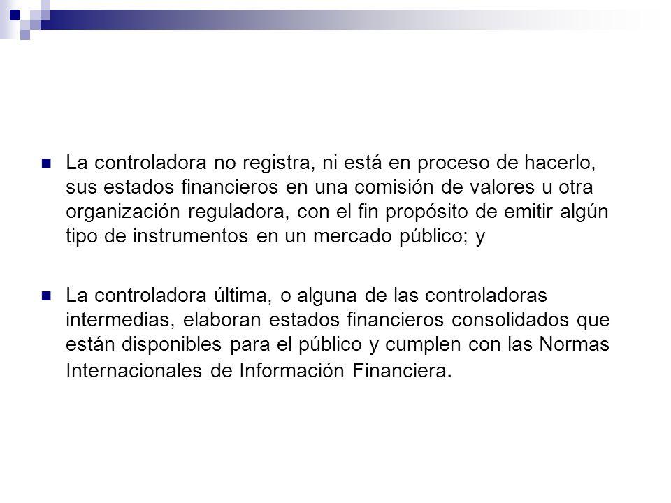 ALCANCE DE LOS ESTADOS FINANCIEROS CONSOLIDADOS En los estados financieros consolidados se incluirán todas las subsidiarias de la controladora.