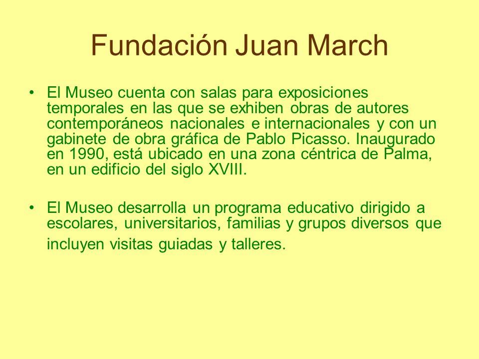 Fundación Juan March El Museo cuenta con salas para exposiciones temporales en las que se exhiben obras de autores contemporáneos nacionales e interna
