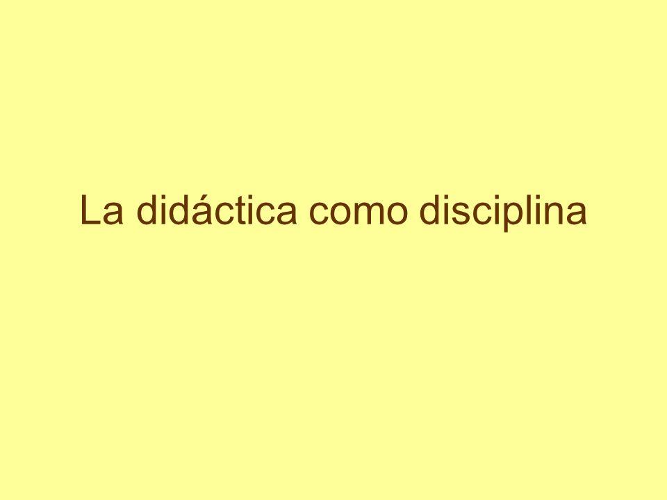 La didáctica como disciplina