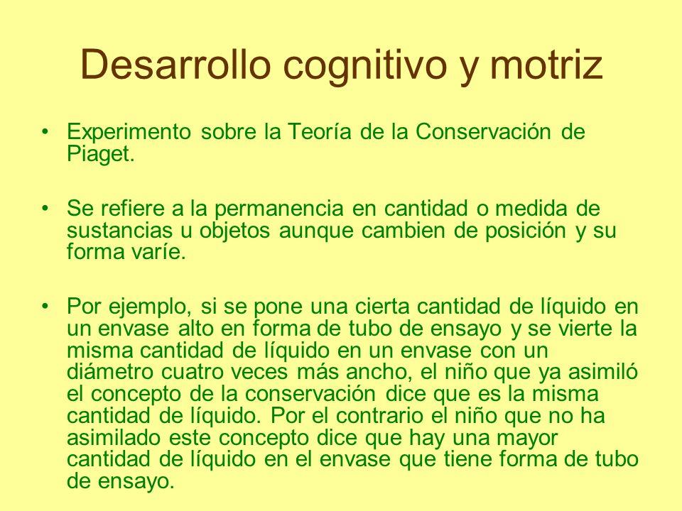 Desarrollo cognitivo y motriz http://www.youtube.com/watch?v=B9jIOsz EGtMhttp://www.youtube.com/watch?v=B9jIOsz EGtM