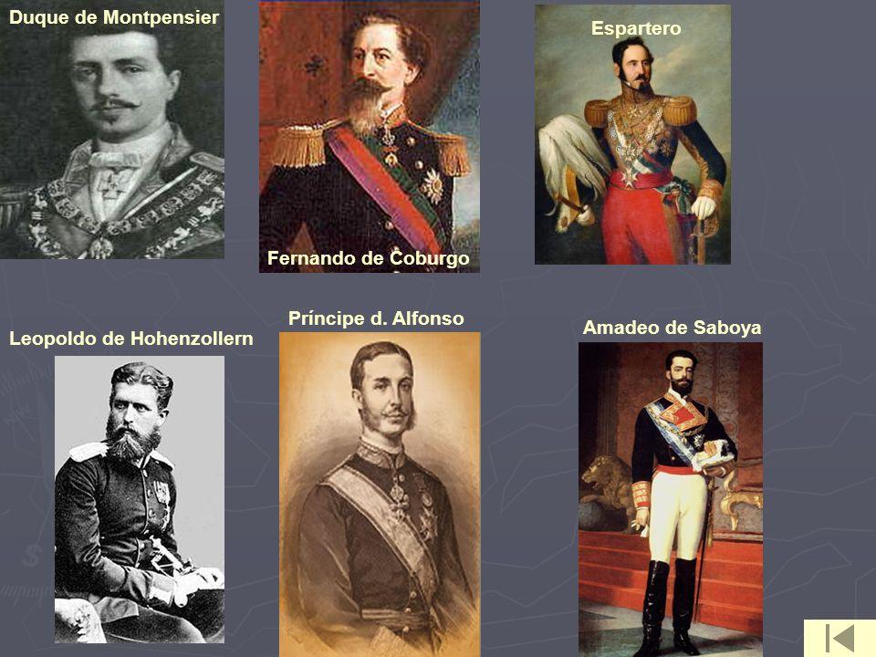 Fernando de Coburgo Leopoldo de Hohenzollern Duque de Montpensier Espartero Príncipe d. Alfonso Amadeo de Saboya