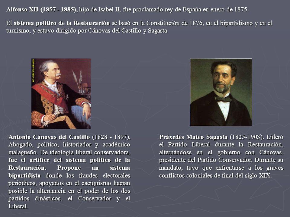 Alfonso XII (1857 - 1885), hijo de Isabel II, fue proclamado rey de España en enero de 1875. El sistema político de la Restauración se basó en la Cons