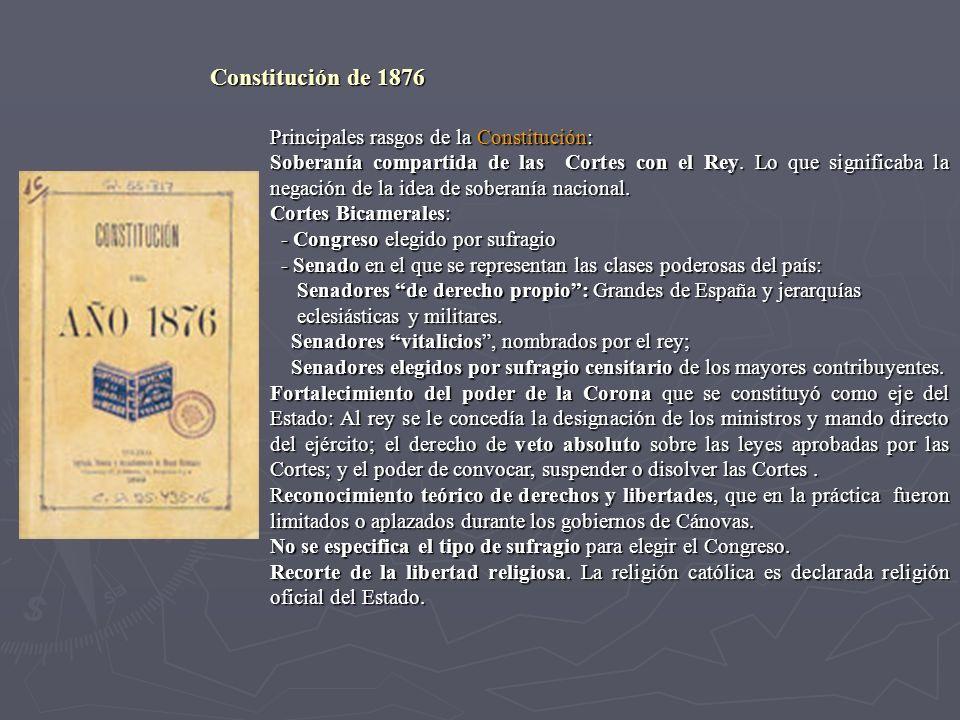 Principales rasgos de la Constitución: Soberanía compartida de las Cortes con el Rey. Lo que significaba la negación de la idea de soberanía nacional.