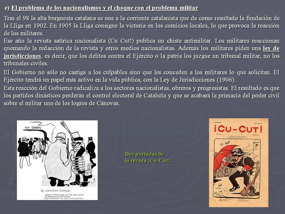 Tras el 98 la alta burguesía catalana se une a la corriente catalanista que da como resultado la fundación de la Lliga en 1902. En 1905 la Lliga consi