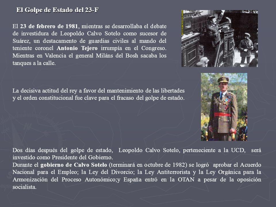 El 23 de febrero de 1981, mientras se desarrollaba el debate de investidura de Leopoldo Calvo Sotelo como sucesor de Suárez, un destacamento de guardi