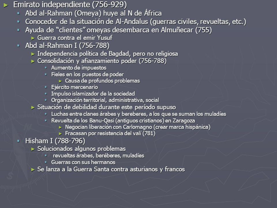 Emirato independiente (756-929) Emirato independiente (756-929) Abd al-Rahman (Omeya) huye al N de África Abd al-Rahman (Omeya) huye al N de África Co