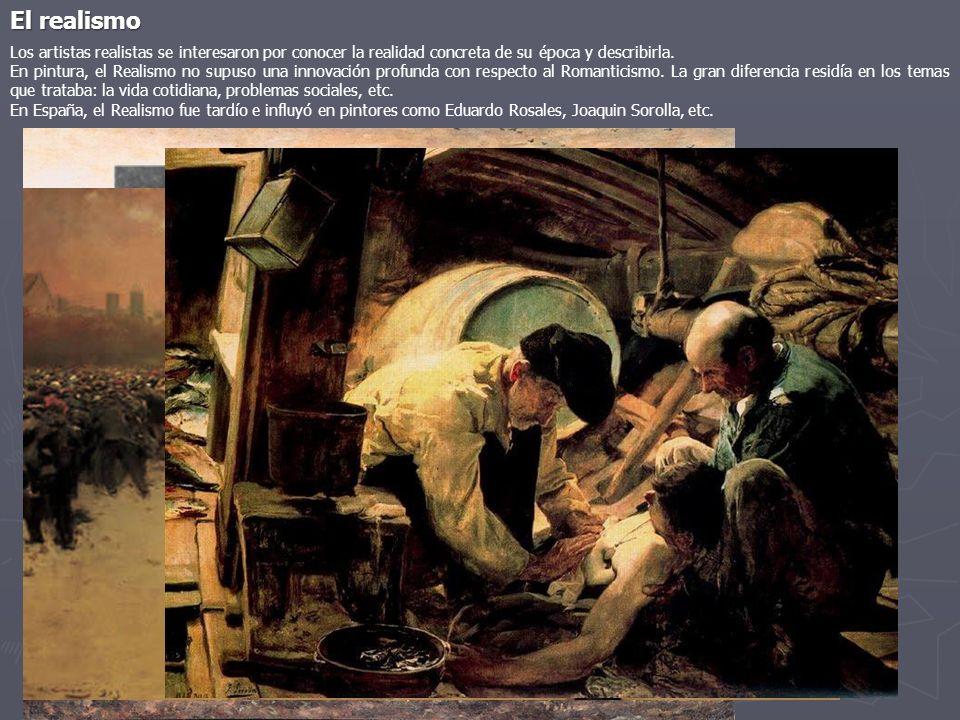 El realismo Los artistas realistas se interesaron por conocer la realidad concreta de su época y describirla. En pintura, el Realismo no supuso una in