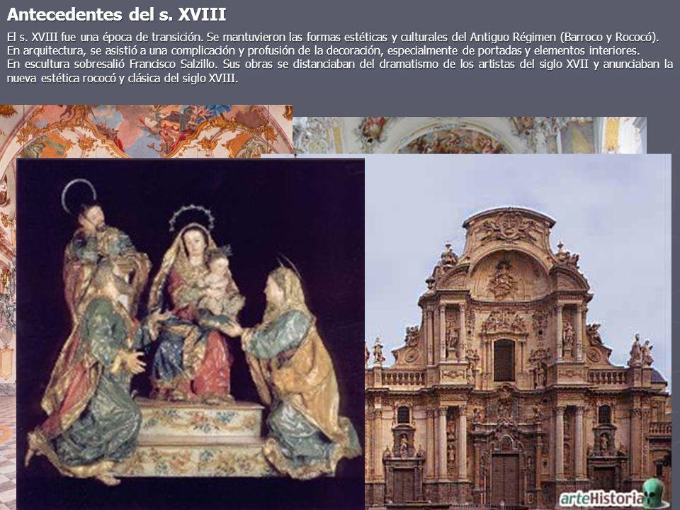 El s. XVIII fue una época de transición. Se mantuvieron las formas estéticas y culturales del Antiguo Régimen (Barroco y Rococó). En arquitectura, se