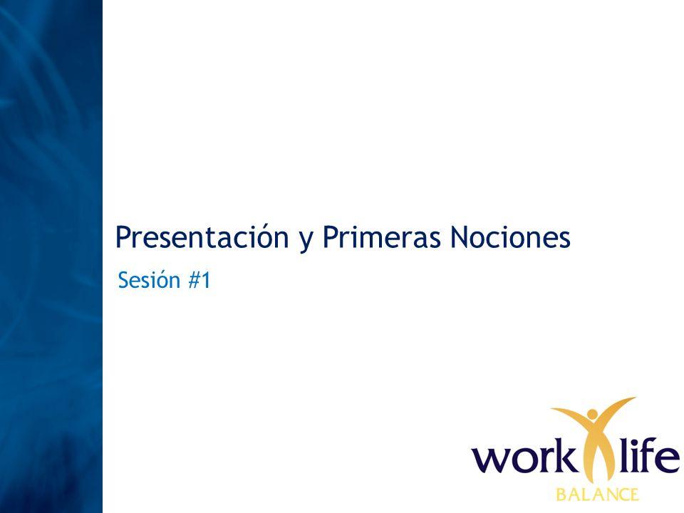 Presentación y Primeras Nociones Sesión #1