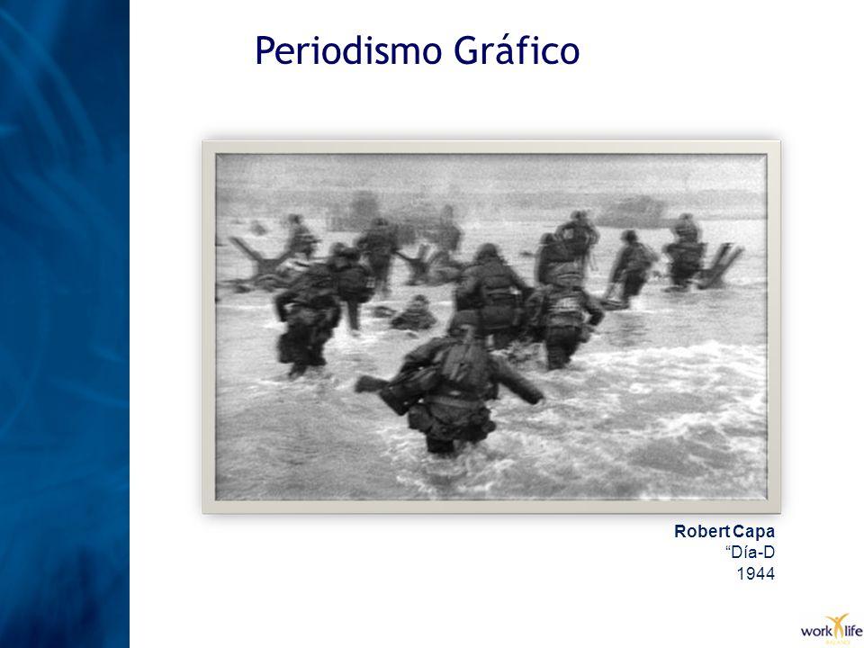 Periodismo Gráfico Robert Capa Día-D 1944