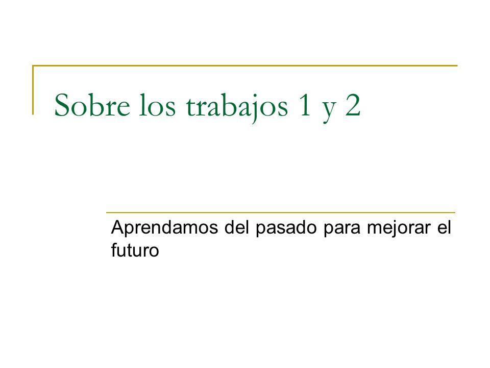 Pautas generales 1.