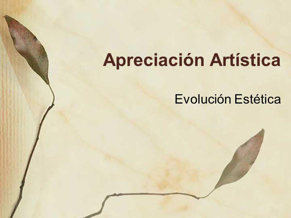 Apreciación Artística Evolución Estética