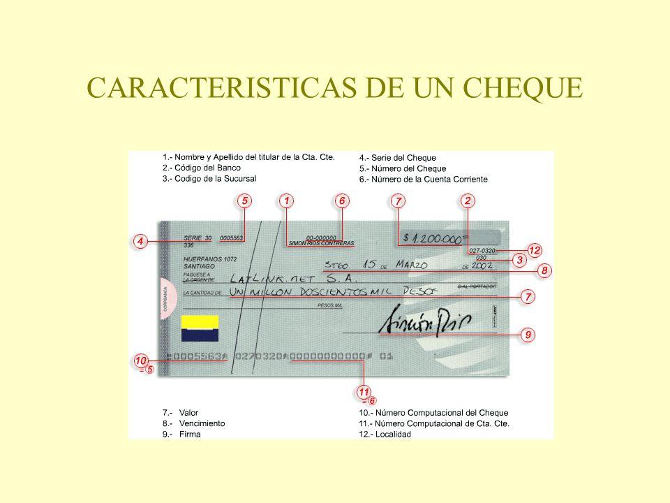 CARACTERISTICAS DE UN CHEQUE