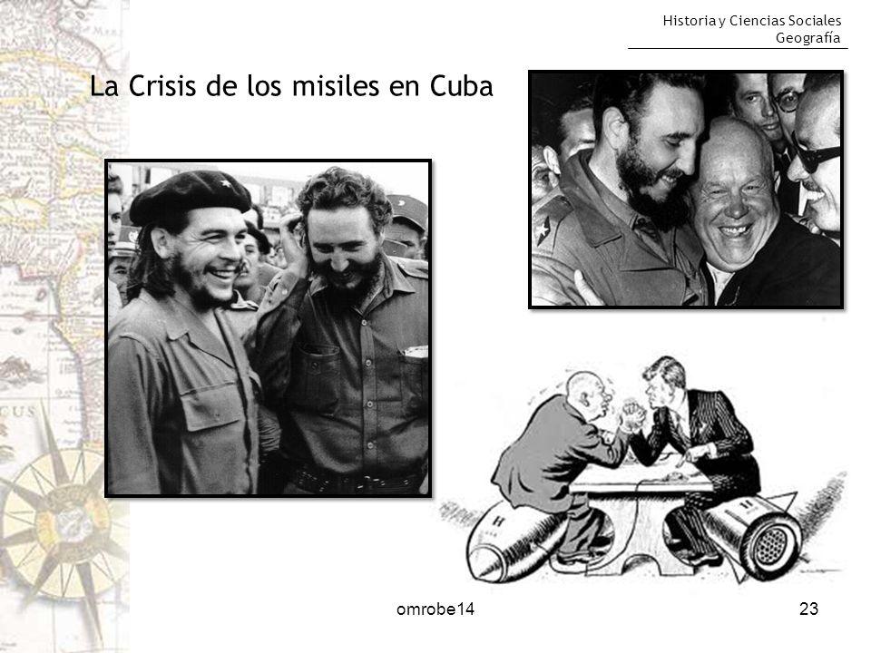 Historia y Ciencias Sociales Geografía omrobe1423 La Crisis de los misiles en Cuba