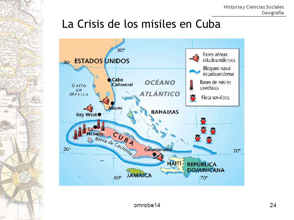 Historia y Ciencias Sociales Geografía 24 La Crisis de los misiles en Cuba omrobe14
