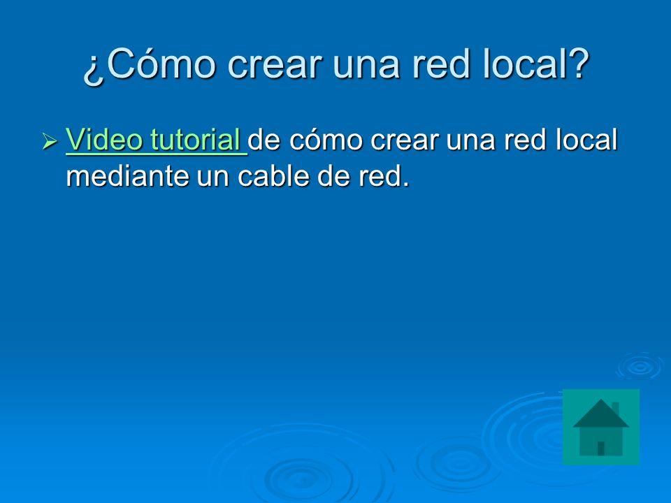 ¿Cómo crear una red local? Video tutorial de cómo crear una red local mediante un cable de red. Video tutorial de cómo crear una red local mediante un