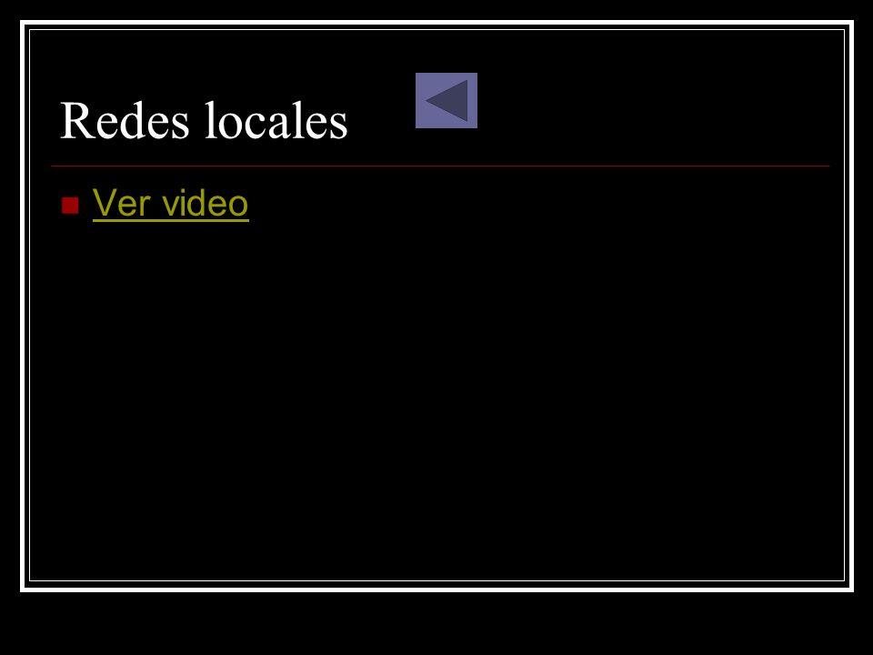 Redes locales Ver video