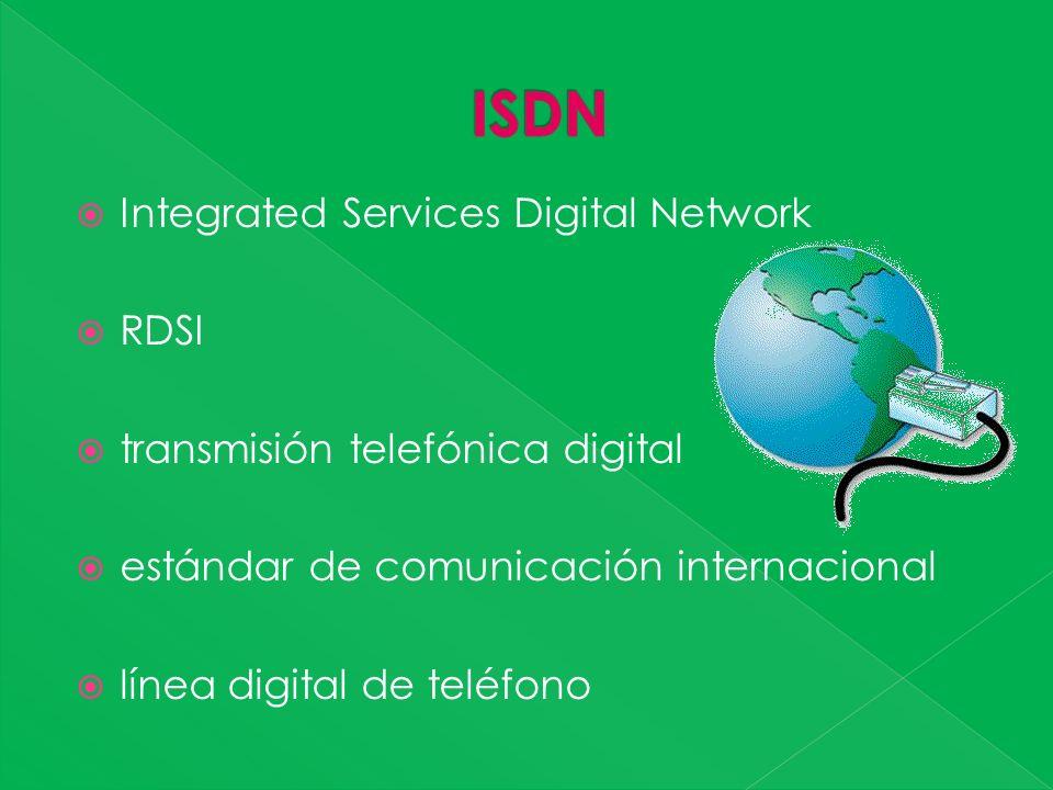 Integrated Services Digital Network RDSI transmisión telefónica digital estándar de comunicación internacional línea digital de teléfono