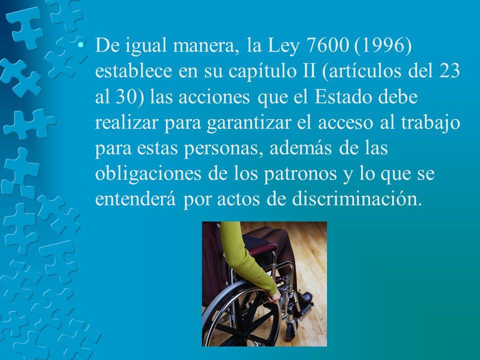 Situación Costarricense En Costa Rica, más del 70% de las personas con discapacidad que están en edad productiva se encuentran desempleadas, a pesar d