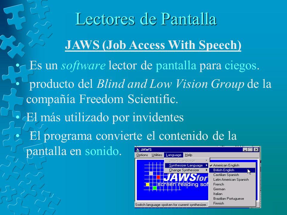 Software para discapacitados Clasificación general: Lectores de pantalla Reconocedores de voz Interactividad Otros
