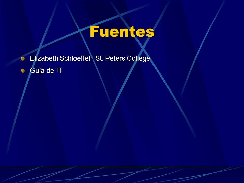 Fuentes Elizabeth Schloeffel –St. Peters College Guía de TI