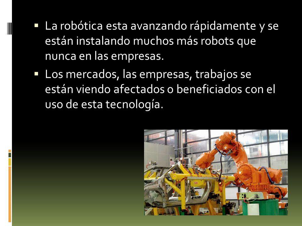 Por ejemplo, en España, Dinamarca y Finlandia el mercado de robots ha crecido a tasas entre el 50 y el 70%.