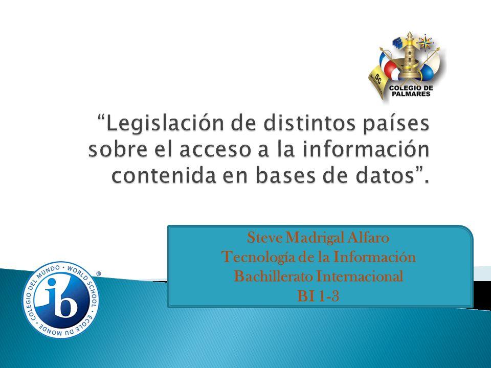 Steve Madrigal Alfaro Tecnología de la Información Bachillerato Internacional BI 1-3