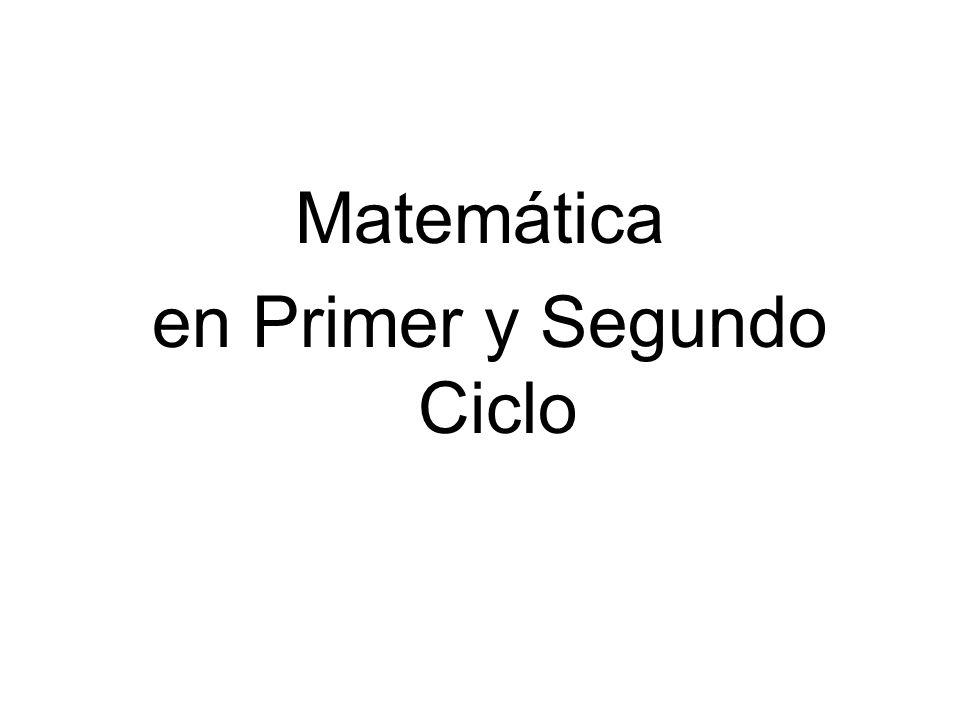 Matemática en Primer y Segundo Ciclo
