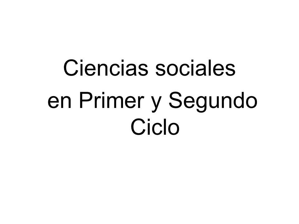 Ciencias sociales en Primer y Segundo Ciclo