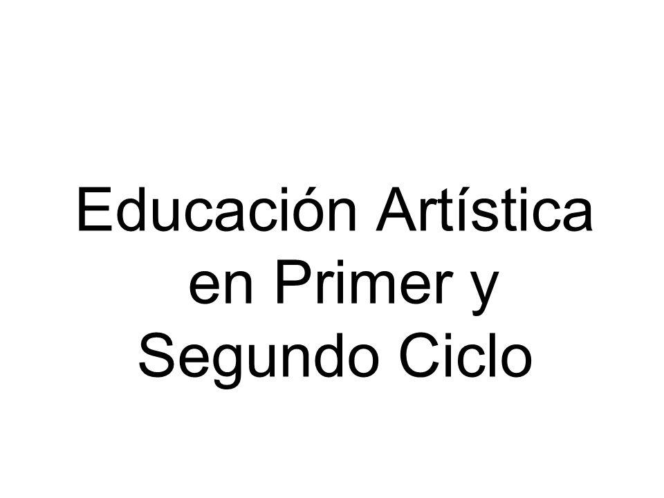 Educación Artística en Primer y Segundo Ciclo