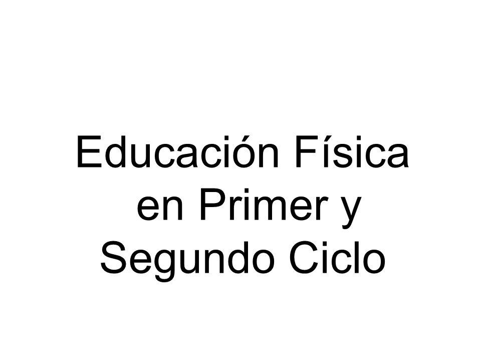 Educación Física en Primer y Segundo Ciclo