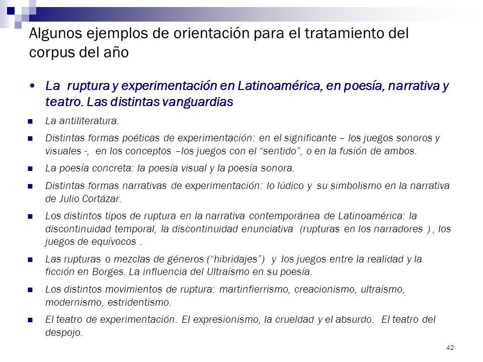 41 Algunos ejemplos de orientación para el tratamiento del corpus del año La literatura alegórica en España y en Latinoamérica. La literatura alegóric
