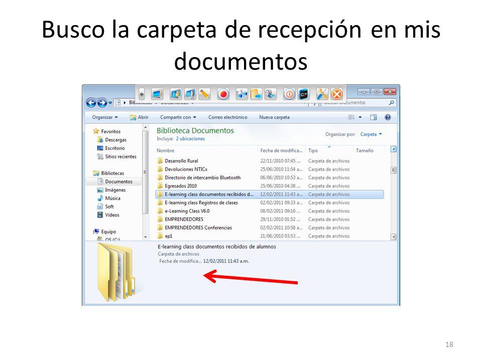 Busco la carpeta de recepción en mis documentos 18