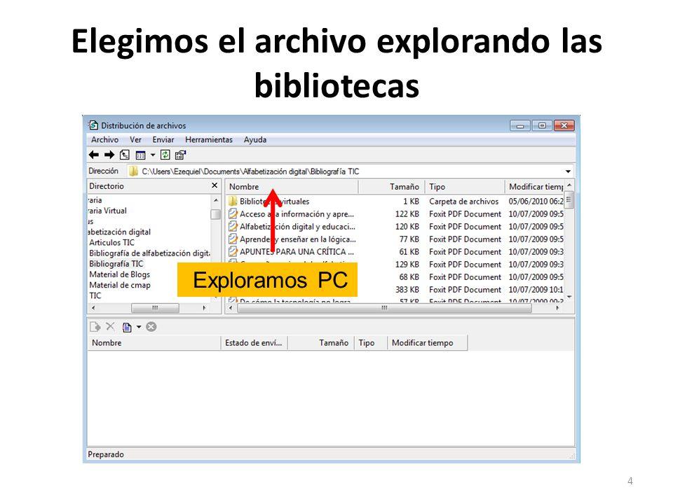 Elegimos el archivo explorando las bibliotecas 4 Exploramos PC