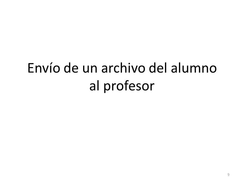 Envío de un archivo del alumno al profesor 9
